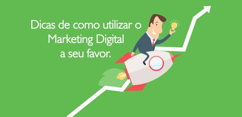 5 dicas de marketing digital que todo empresário precisa saber