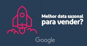 Google diz que Dia das Mães é a data sazonal que mais gera oportunidade de vendas