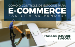 Como lidar com produtos fora de estoque no e-commerce?